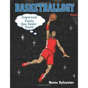 Basketballogy-Paperback-NEW-Sylvester-Kevi-01-10-2017
