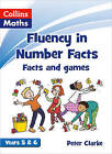 Fluency in Number Facts - Facts and Games Years 5 & 6 by HarperCollins Publishers (Paperback, 2013)