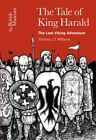 The Tale of King Harald: The Last Viking Adventure by Gilli Allan, Thomas J. T. Williams (Paperback, 2014)