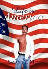 Life in America 9781436341868 by Savann Mey Paperback