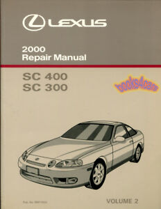 shop manual sc300 sc400 service repair lexus 2000 book haynes rh ebay com 1996 lexus sc400 repair manual lexus sc400 owners manual