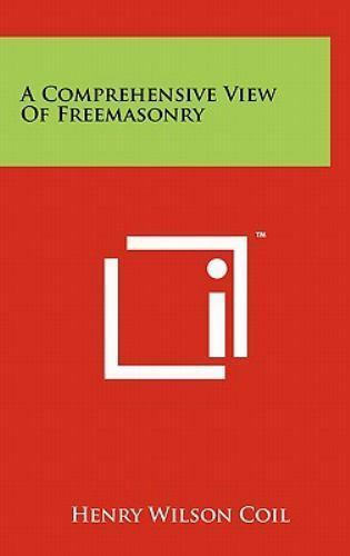 A Comprehensive View of Freemasonry