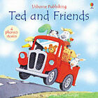 Ted and Friends by Usborne Publishing Ltd (Hardback, 2002)