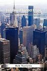 The Almost Perfect Crime and Other Award Winning Stories of New York. by Bob Natiello (Paperback, 2012)