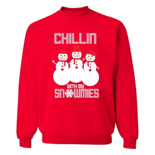 Chillin with My Snowmies Snowman Frosty Winter Ugly Christmas Sweater Sweatshirt