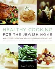 Healthy Cooking for the Jewish Home: 200 Recipes for Eating Well on Ho-ExLibrary