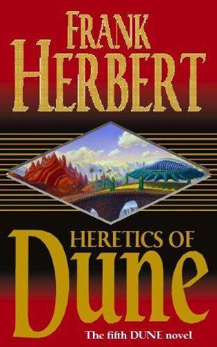 Heretics of Dune (Heretics of Dune sequence) By  Frank Herbert