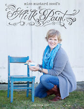 Miss Mustard Seed's Milk Paint LOOK BOOK One tips photos furniture painting DIY