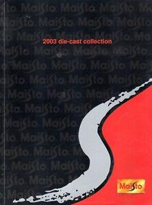 catalogo-MAISTO-2003-die-cast-Collection-1-10-1-18-1-24-1-43-Cars-1-72-E-dd