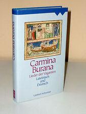 Carmina Burana. Lieder der Vaganten. Lateinisch und deutsch