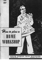 Delta Rockwell How To Plan A Home Workshop Instructions