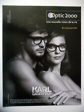 PUBLICITE-ADVERTISING :  OPTIC 2000 Karl Lagerfeld  2014 Lunettes
