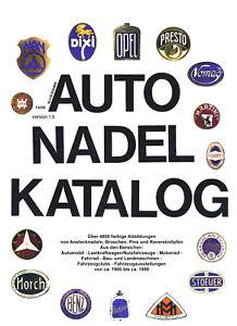 AUTO-NADEL-KATALOG-Anstecknadeln-Broschen-Pins-von-ca-1900-bis-1990