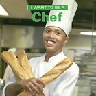 I Want to Be a Chef by Dan Liebman (Paperback / softback)