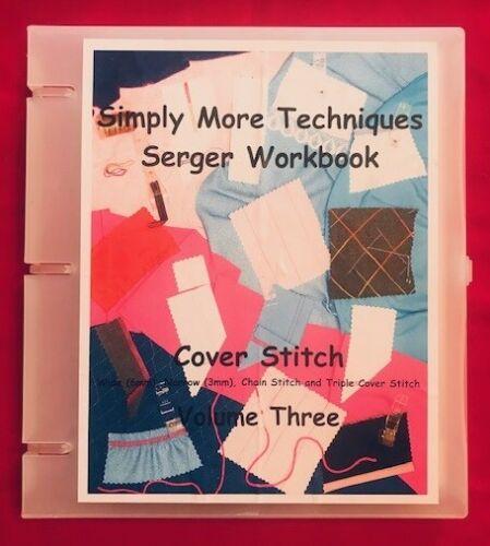 Pfaff Serger Cover Stitch Techniques Workbook Volume 3 by Melinda Pirone NEW