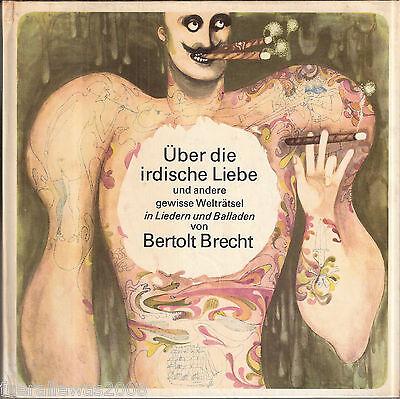BRECHT Über die irdische Liebe DDR SP 1972 in 2. Auflage von ETERNA im Hardcover