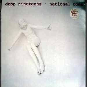 DROP NINETEENS - National Coma VINYL LP Clear Vinyl - Deutschland - DROP NINETEENS - National Coma VINYL LP Clear Vinyl - Deutschland