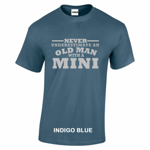 Mini Never Underestimate An Old Man With a Mini t shirt Silver Logo size to 5XL