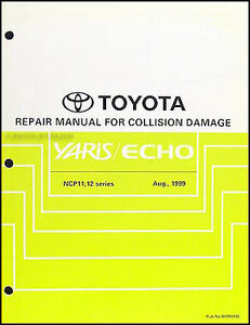 toyota echo and yaris body manual 2000 2001 2002 2003 2004 2005 rh ebay com Toyota Warranty Toyota Yaris Troubleshooting