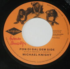 "7""/JAMAICA/MICHAEL KNIGHT/PON DI GAL DEM SIDE/MR. LEXX/SLAM/topaz records"
