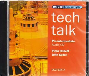 Oxford-Business-English-TECH-TALK-Pre-Intermediate-CLASS-AUDIO-CD-by-Sydes-New