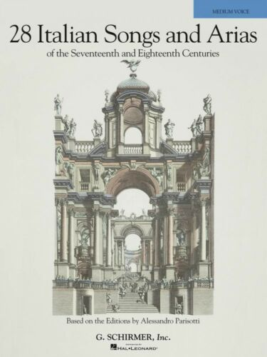28 Italian Songs /& Arias of the 17th /& 18th Centuries Medium Voice 050490106