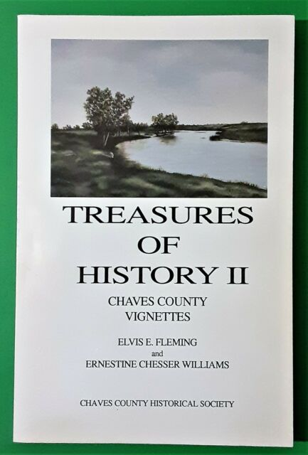 Treasures of History Two: Chaves County Vignettes - Signed First Printing