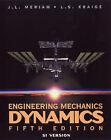 Engineering Mechanics: Dynamics: SI Version by L. G. Kraige, J. L. Meriam (Paperback, 2003)
