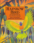 Rainbow Bird: An Aboriginal Folk Tale from Northern Australia by Eric Maddern (Paperback, 1996)