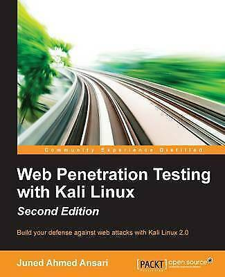 Web Penetration Testing with Kali Linux - by Juned Ahmed Ansari (Paperback,...