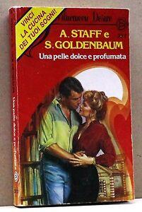 FidèLe Una Pelle Dolce E Profumata - A. Staff E S. Goldenbaum [bluemoon Desire N. 377] Technologies SophistiquéEs