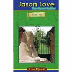 Jason Love The Eternal Sphinx 9781434303288 by Luay Eljamal Paperback