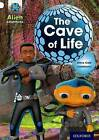 Project X: Alien Adventures: White: The Cave of Life by Steve Cole (Paperback, 2013)