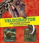 Velociraptor and Other Raptors: The Need-to-Know Facts by Rebecca Rissman (Hardback, 2016)