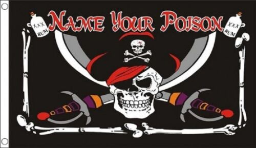 Pirate Jolly Roger Skull and Crossbone Name Your Poison 5/'x3/' Flag