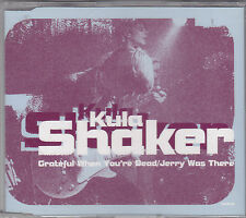 KULA SHAKER - grateful when you're dead CD single