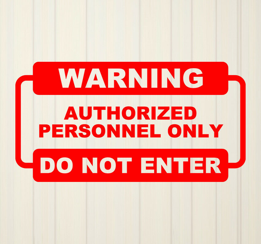 Restricted Area Do Not Enter OSHA SignVinyl Sticker Decal 8