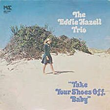 Hazell Trio, Eddie-Take Your Shoes Off, Baby  CD NEW