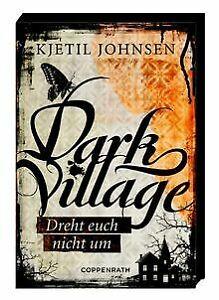 Dark-Village-02-Dreht-euch-nicht-um-von-Johnsen-Kjetil-Buch-Zustand-gut