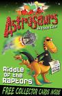 Astrosaurs 1: Riddle of the Raptors by Steve Cole (Paperback, 2010)