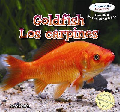 NEW Goldfish / Los Carpines Dorados by Maddie Gibbs Library Binding Book (Englis