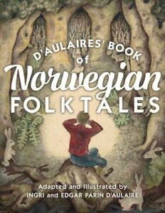 D-039-aulaires-039-Book-of-Norwegian-Folktales-Hardcover-by-D-039-Aulaire-Ingri-ADP