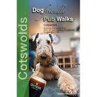 Dog Friendly Pub Walks: Cotswolds by Seddon Neudorfer (Paperback, 2016)