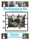 THE Drummer in You: The Easiest Way to Learn How to Play by Bobby Deitch (Paperback, 2009)