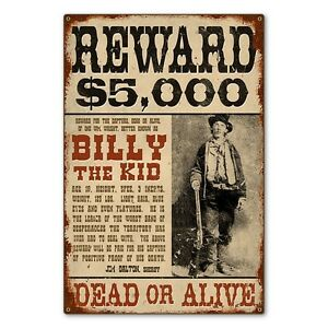 billy the kid wild west wanted reward poster metal sign steel not