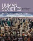Human Societies: An Introduction to Macrosociology by Professor of Sociology Patrick Nolan, Professor Emeritus Gerhard Lenski (Paperback / softback, 2014)