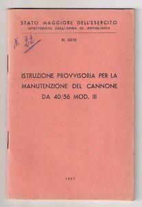 Libretto Istruzioni Manutenzione Cannone da 40/56 Mod. III - 1957 - Italia - Libretto Istruzioni Manutenzione Cannone da 40/56 Mod. III - 1957 - Italia