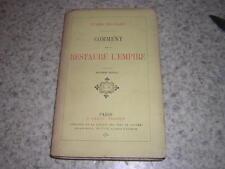 1884.comment on a restauré l'empire / Jules Richard