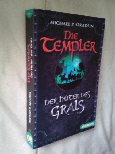 1 von 1 - Michael P. Spradlin: Die Templer - Der Hüter des Grals
