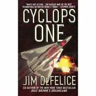 Cyclops One by Jim DeFelice (Paperback / softback, 2010)